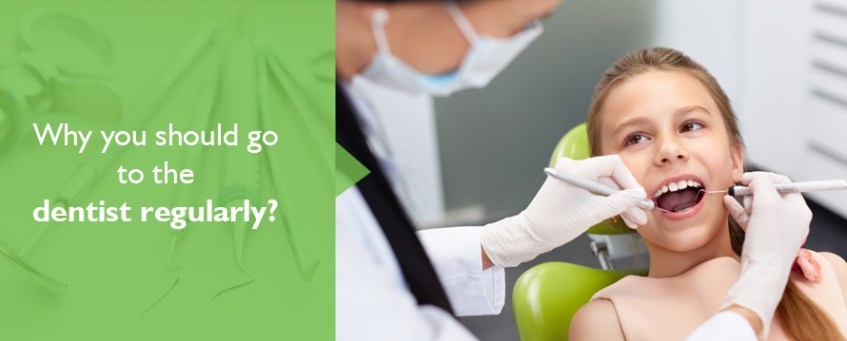 Why You Should Go To The Dentist Regularly?