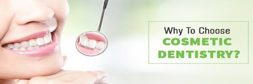 Why To Choose Cosmetic Dentistry?