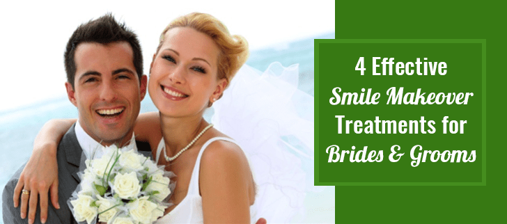 4 Effective Smile Makeover Treatments for Brides and Grooms