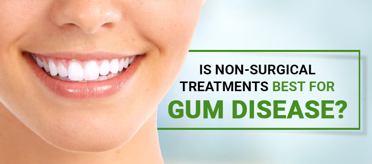 Non-surgical treatments for gum